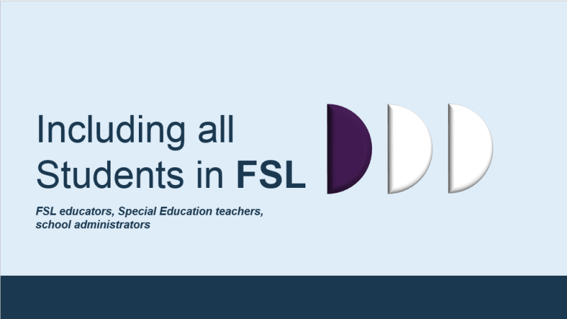 "Powerpoint slide of ""Including All Students in FSL"" presentation"